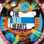 THE BLUE HEARTSの熱さをストレートに表現